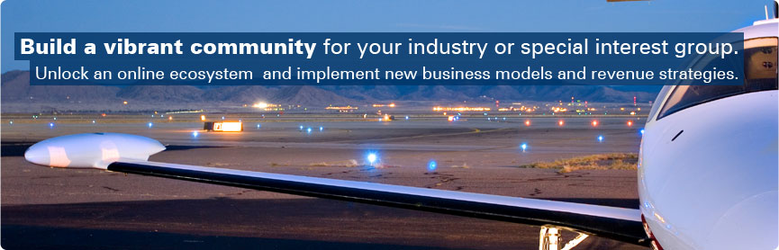 Build a vibrant community for your industry or special interest group.