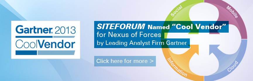 "SITEFORUM Named ""Cool Vendor"" for Nexus Forces by Leading Analyst Firm Gartner"